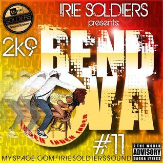 "Irie Soldiers ""BendOva""#11 - DaggA MixCd (2009)"