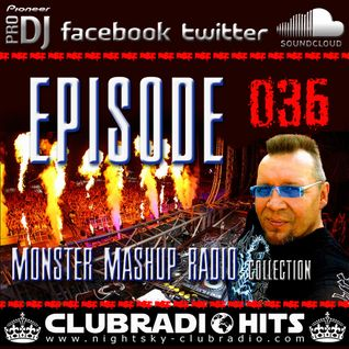 MONSTER MASHUP RADIOSHOW by RICHY PEACH - MAY VOL #001 / 2016 - COLLECTION EPISODE #36