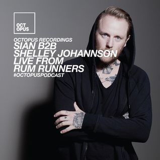 Octopus Podcast 175 - Sian B2B Shelley Johannson @ Rum Runners (London, Ontario)