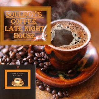 soulboy's late night coffee house including motown late night