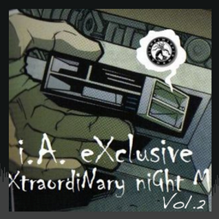 I.A. Exclusive Extraordinary Night Mix Vol.2