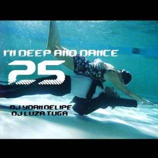 "@YoanDelipe ""In Deep and Dance 25"""