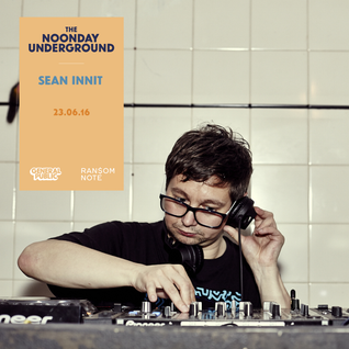 R$N Presents: The Noonday Underground Mix With Sean Innit