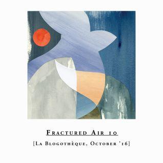 Fractured Air x Blogothèque – S01E010 | October mix