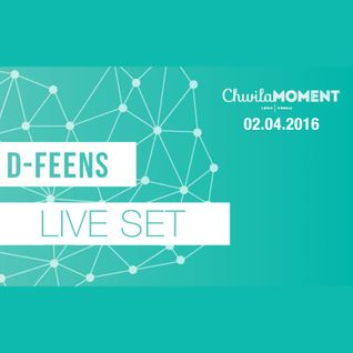 d-feens - Live @ Chwila Moment Gdynia / deep and progressive house