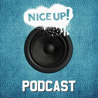 NICE UP! Podcast - June 2015