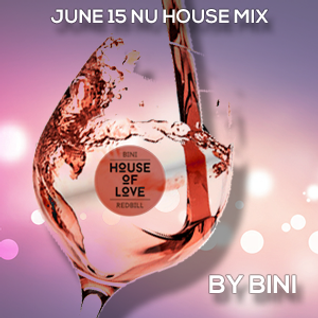 Nu House Mix June 15 by Bini
