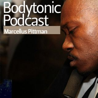 Bodytonic Podcast - Marcellus Pittman
