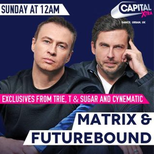 Matrix & Futurebound - The Residency on Capital Xtra (Mar. 2015)