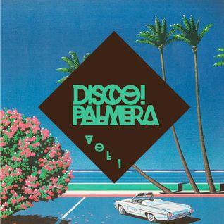Disco Palmera! Podcast Vol.1