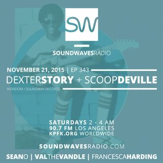 Episode 343 - Dexter Story and Scoop DeVille - November 21, 2015