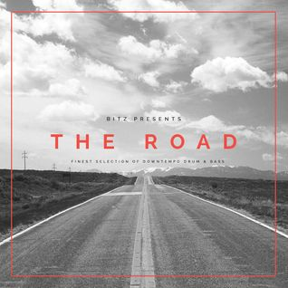 Bitz - The Road (Finest selection of downtempo drum & bass) (2014)