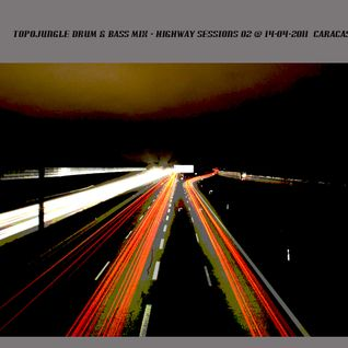 TOPOJUNGLE MIX - HIGHWAY SESSIONS 02 (128 KBPS) @ 14-04-2011
