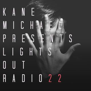 Lights Out Radio 022 PRODUCER MIX SPECIAL