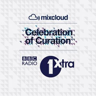 1Xtra - Celebration of Curation Mix (Rampage)