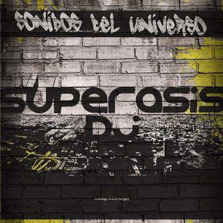166.-SONIDOS DEL UNIVERSO-Superasis TECHNO RadioLive#December 3rd 2015