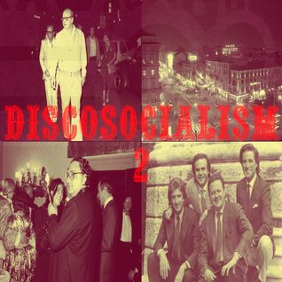 Irregular Disco Workers  - DiscoSocialism 2 - Como Las Grecas Exclusive Mix