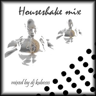 Houseshake mix