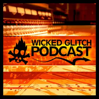 Wicked Glitch Radio Show #22 Skope Interview + Skope Noisily Festival Live Set