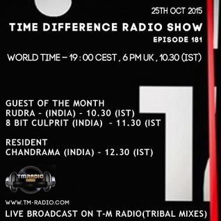 Rudra - Time Difference - 181 (25th October 2015) On T-M Radio