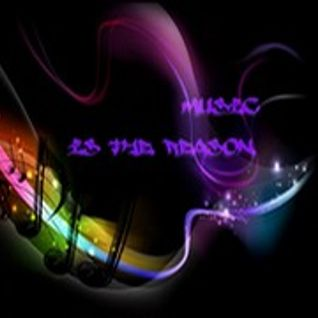 ~Music Is The Reason~