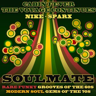 Soul Cool Records/ Nike Sparx - Cabin Fever Soulmate Pt1