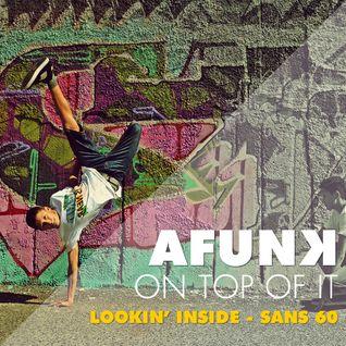 LOOKIN' 'INSIDE' - San's Mix 60