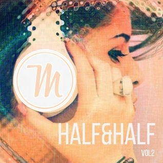 Matt Holden - HALF&HALF (VOL2)