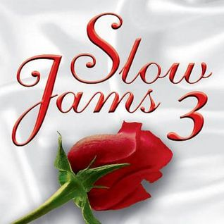 Slow Jams Session #3 07/11/15