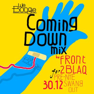 WEBOOGIE Warm-Up || December 2012 || Front2Blaq's Coming Down Mix