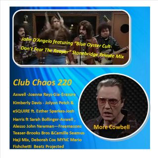 "Club Chaos 220 ""Gimme More, More Cowbell"""