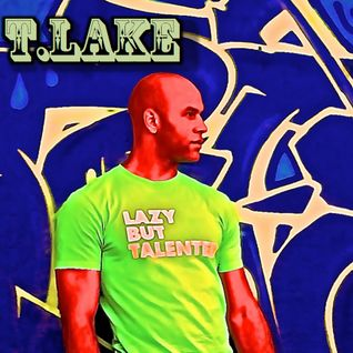 T-Lake's Lazy, But Talented