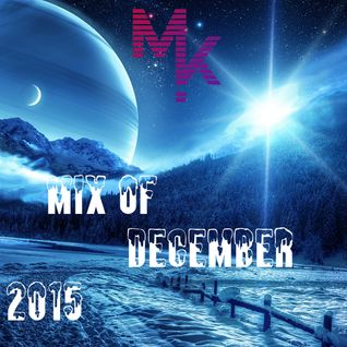 Mix Of December 2015 (mixed by MARV!N K!M)