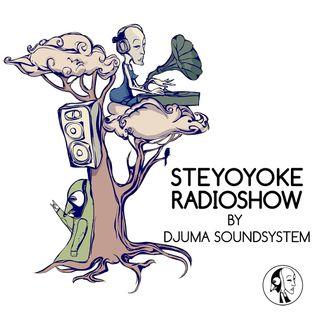 Steyoyoke Radioshow #033 by Djuma Soundsystem