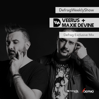 Veerus & Maxie Devine - Defrag Exclusive Mix
