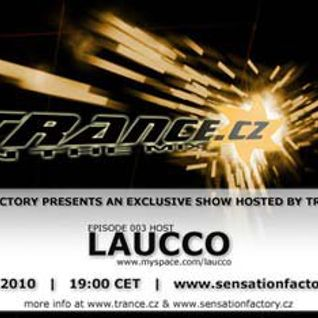 Laucco - Trance CZ In The Mix 003 - 28.05.2010