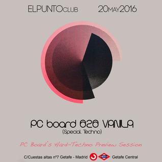 DJ PC Board - El Punto Club Fiestas '16 (Hard-Techno Preview)