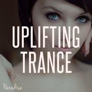 Paradise - Emotional Uplifting Trance (March 2015 Mix #38)