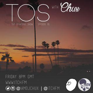 DJ Chux - The OthaSoul Radio Show 91