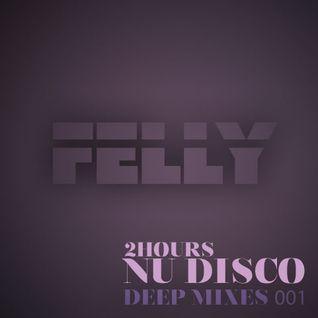 Felly - Nu Disco - DeepMix 001 (Nov2015)
