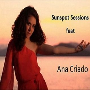 Sunspot Sessions feat. Ana Criado - The Voice of an Angel