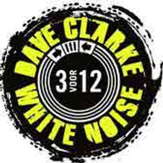 Dave Clarke - White Noise 526 - 31-Jan-2016