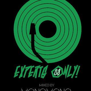 Experts Only! 008 - MonoMono