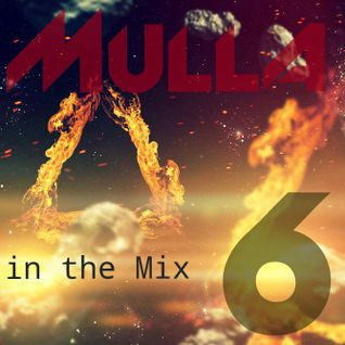 Mulla InTheMix Vol. SIX