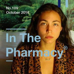 In The Pharmacy #109 - October 2016