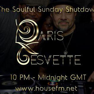 The Soulful Sunday Shutdown : Show 20 with Paris Cesvette on www.Housefm.net