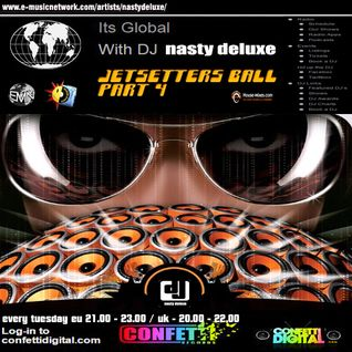 Dj Nasty deluxe - It's Global - Confetti Digital - UK - London - Jetsetters part 4