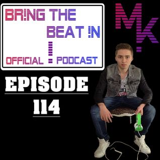 BR!NG THE BEAT !N Official Podcast [Episode 114]