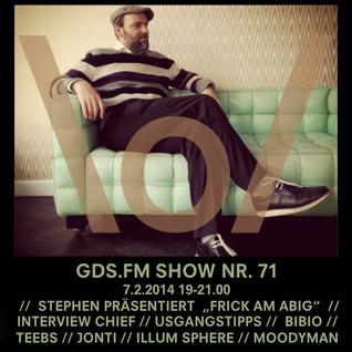 GDS.FM SHOW Nr. 71 mit STEPHEN FRICK