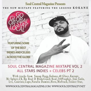 Soul Central Magazine Mixtape Vol 2 All Stars Indies + Celebs Pt 2